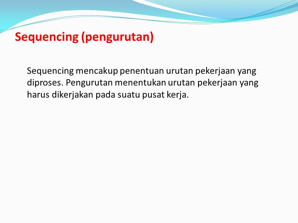 Sequencing (pengurutan)