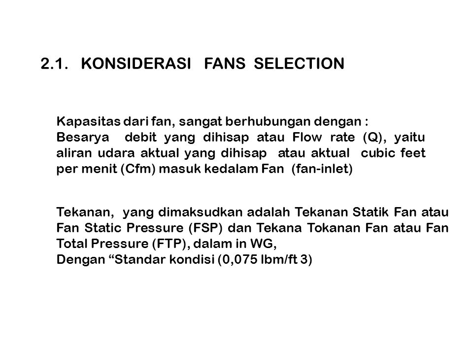 2.1. KONSIDERASI FANS SELECTION
