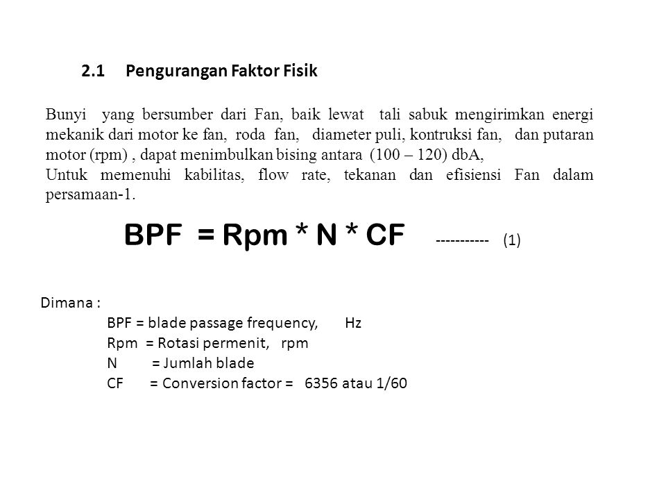 BPF = Rpm * N * CF ----------- (1)