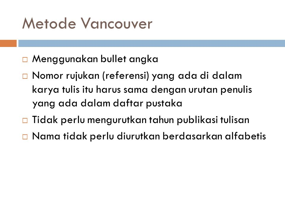 Metode Vancouver Menggunakan bullet angka