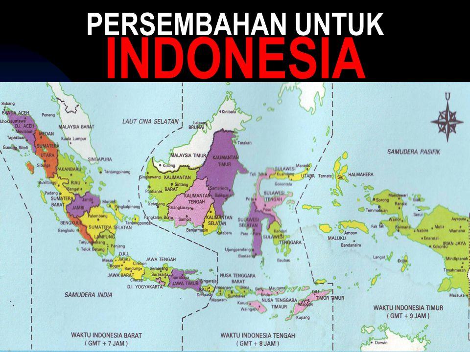 PERSEMBAHAN UNTUK INDONESIA