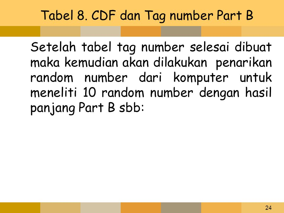 Tabel 8. CDF dan Tag number Part B