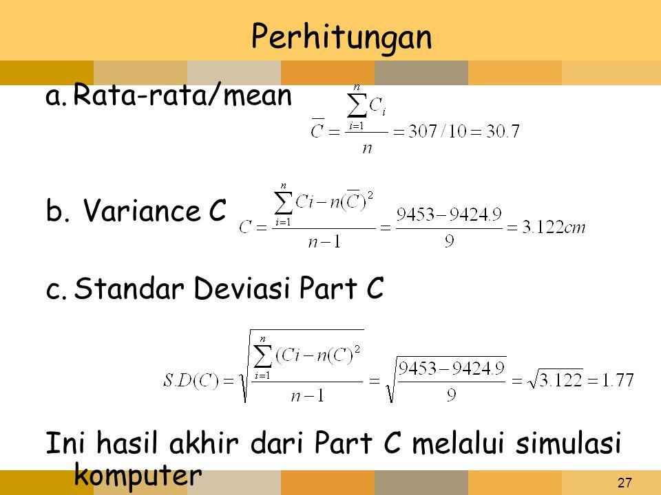 Perhitungan Rata-rata/mean Variance C Standar Deviasi Part C