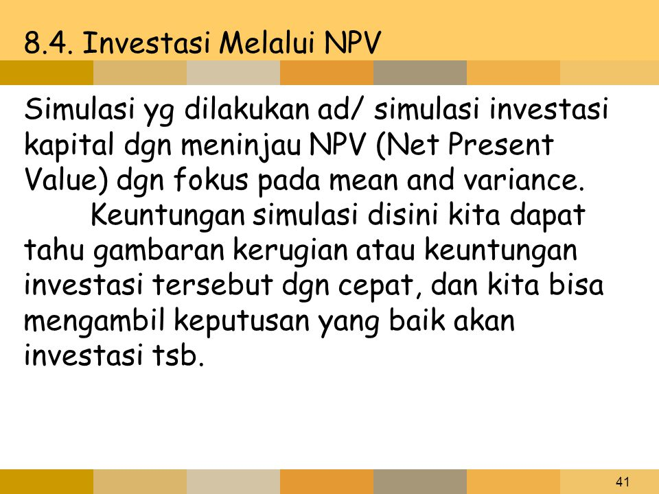 8.4. Investasi Melalui NPV
