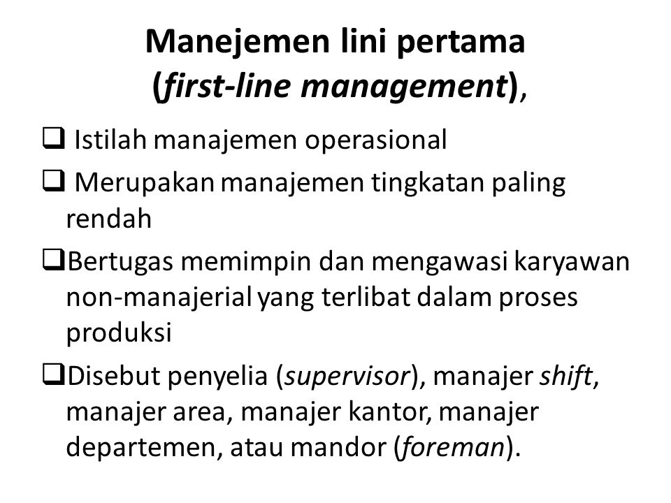 Manejemen lini pertama (first-line management),