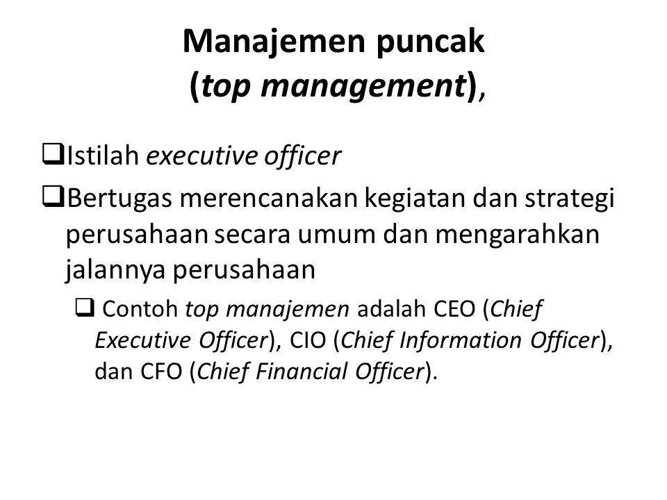 Manajemen puncak (top management),
