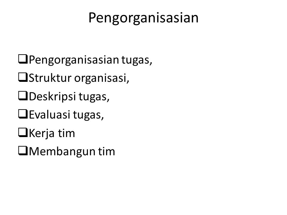 Pengorganisasian Pengorganisasian tugas, Struktur organisasi,