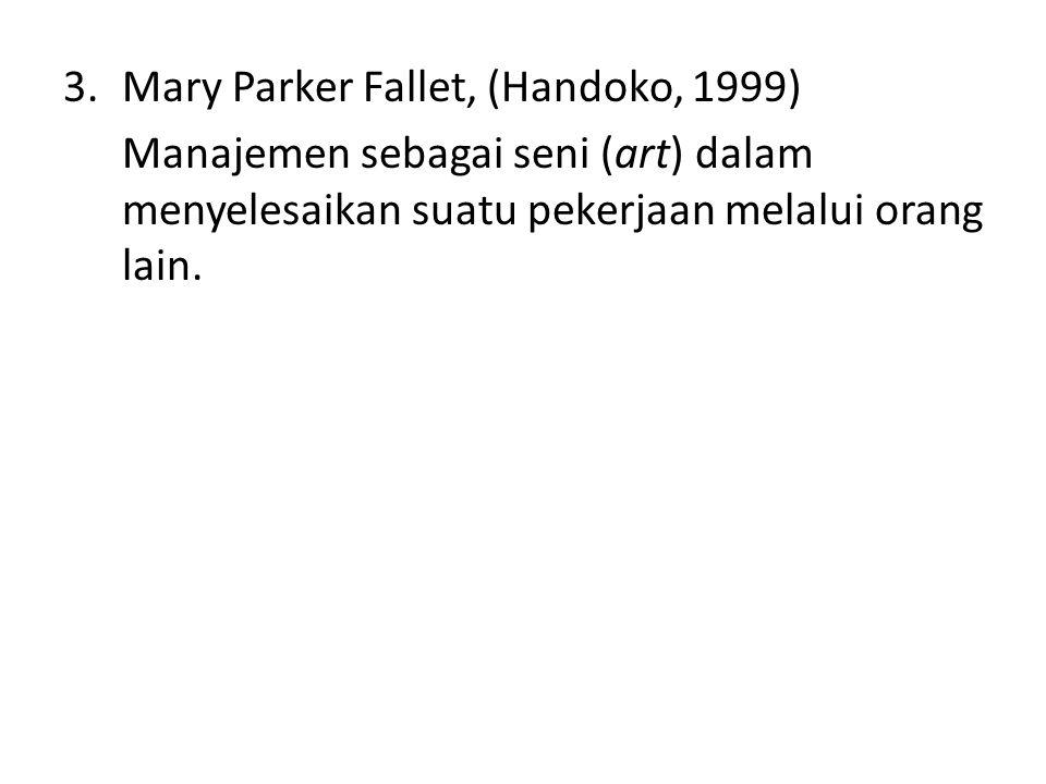 Mary Parker Fallet, (Handoko, 1999)