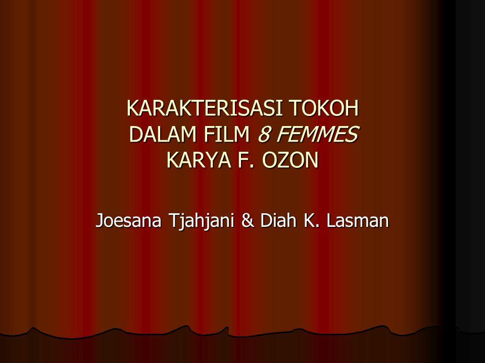 KARAKTERISASI TOKOH DALAM FILM 8 FEMMES KARYA F. OZON