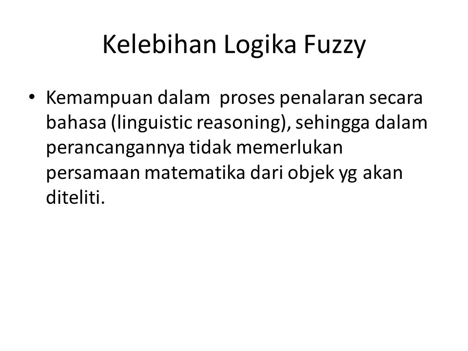 Kelebihan Logika Fuzzy