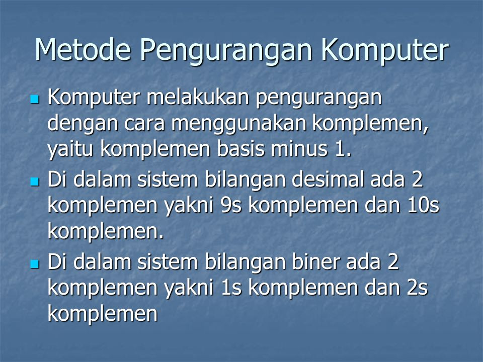 Metode Pengurangan Komputer