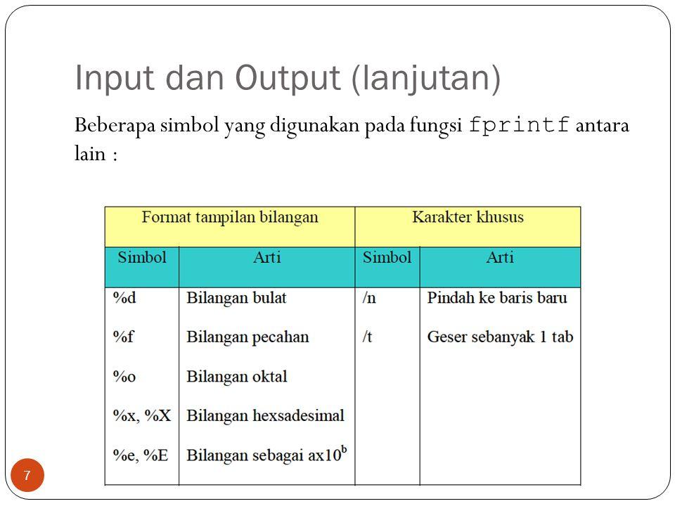 Input dan Output (lanjutan)