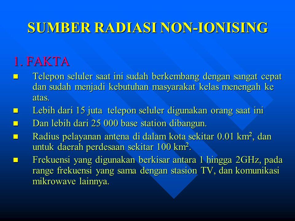 SUMBER RADIASI NON-IONISING