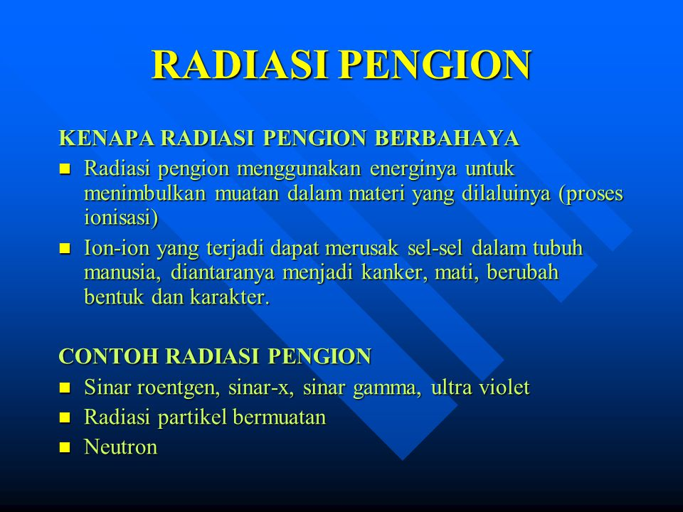 RADIASI PENGION KENAPA RADIASI PENGION BERBAHAYA
