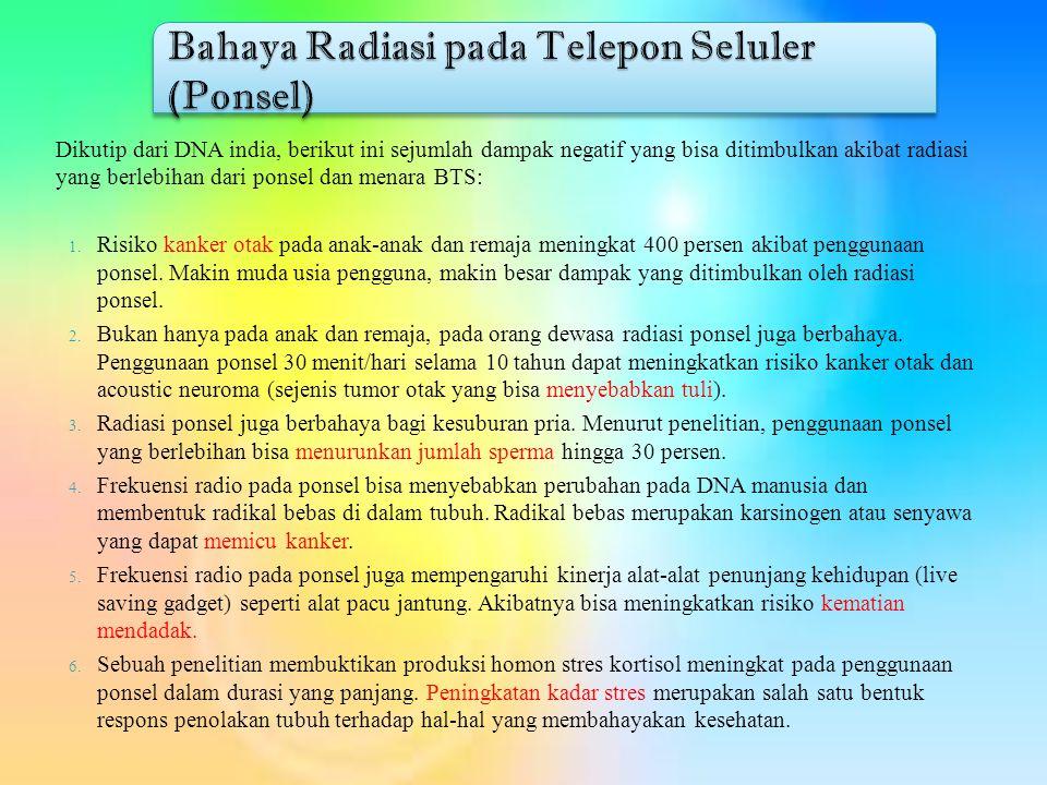 Bahaya Radiasi pada Telepon Seluler (Ponsel)