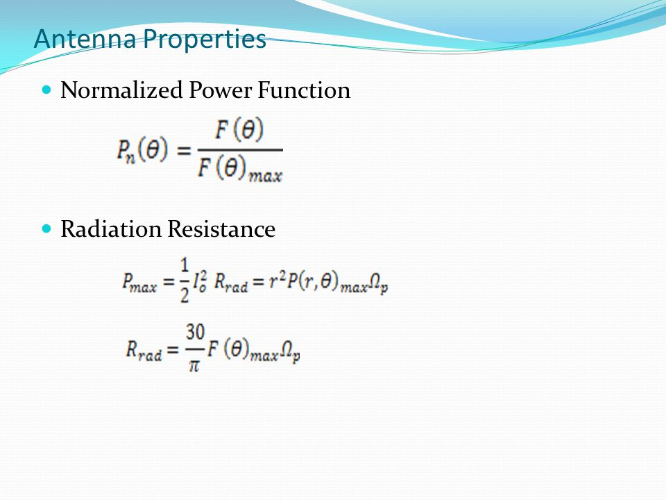 Antenna Properties Normalized Power Function Radiation Resistance