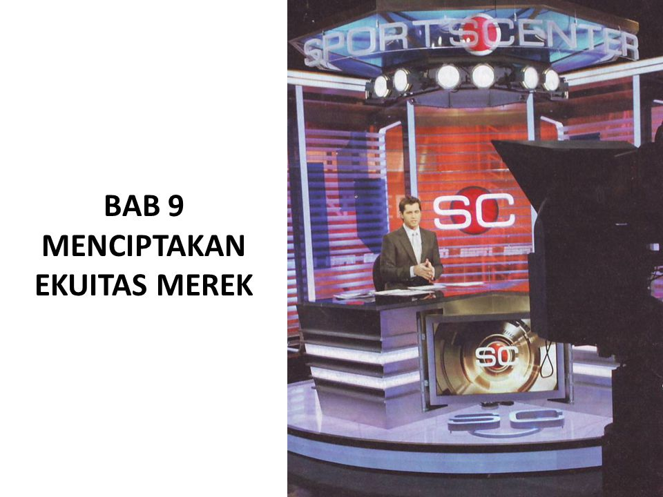 BAB 9 MENCIPTAKAN EKUITAS MEREK