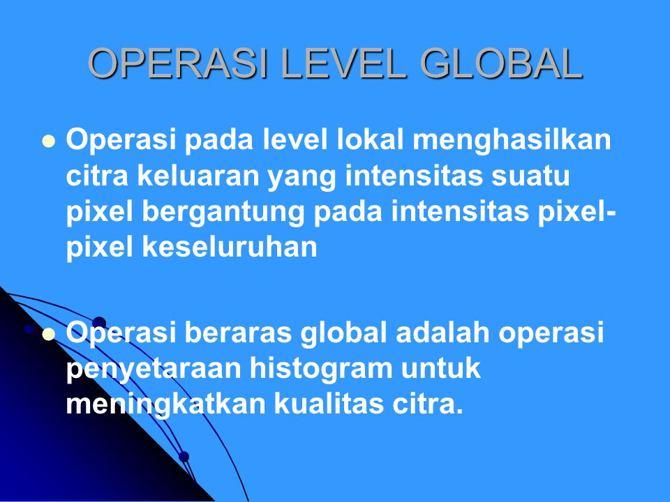 OPERASI LEVEL GLOBAL