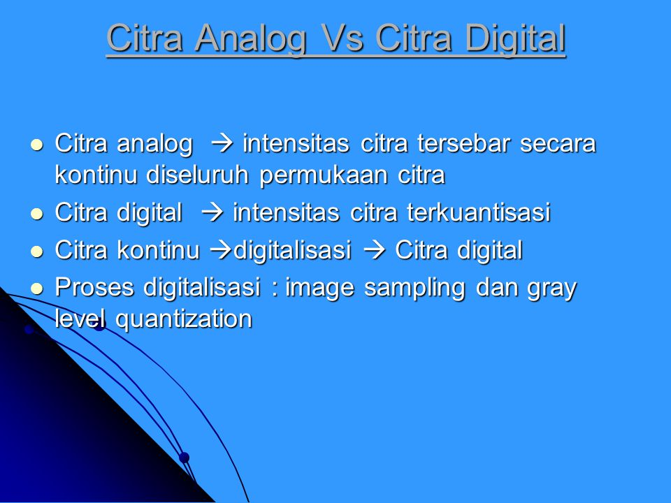 Citra Analog Vs Citra Digital