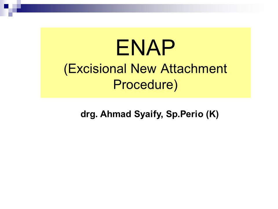 ENAP (Excisional New Attachment Procedure)