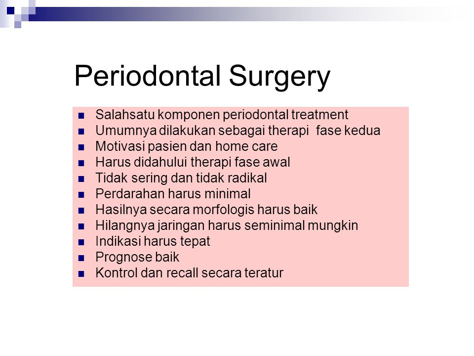 Periodontal Surgery Salahsatu komponen periodontal treatment