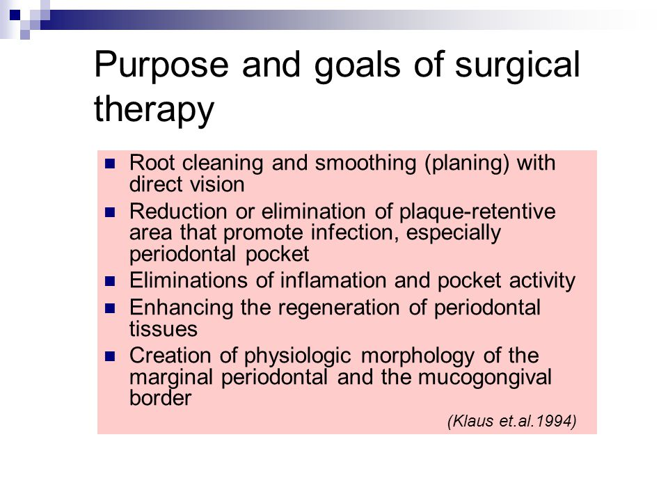 Purpose and goals of surgical therapy