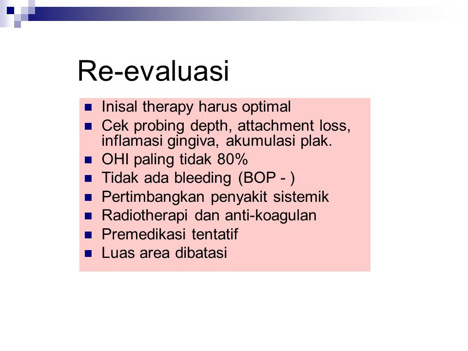 Re-evaluasi Inisal therapy harus optimal