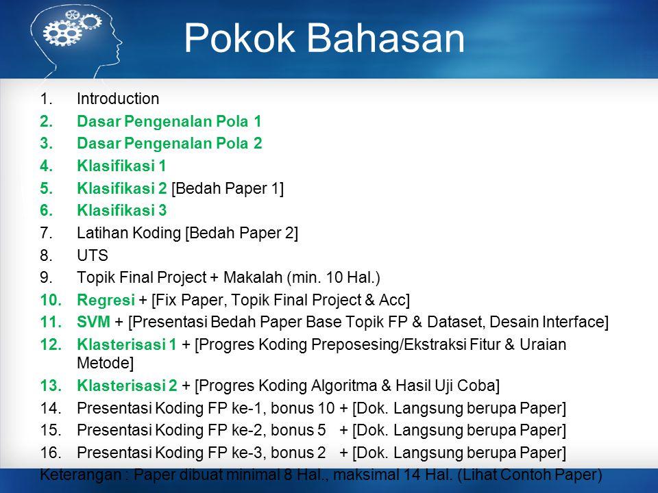 Pokok Bahasan Introduction Dasar Pengenalan Pola 1