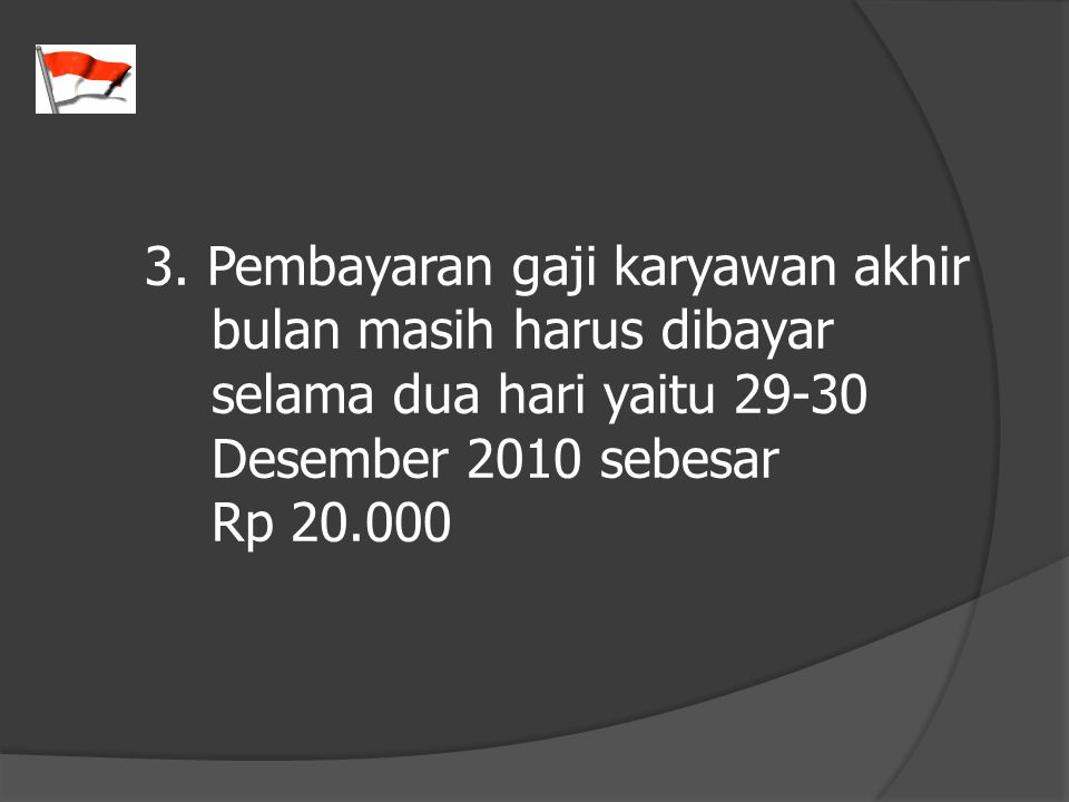 3. Pembayaran gaji karyawan akhir