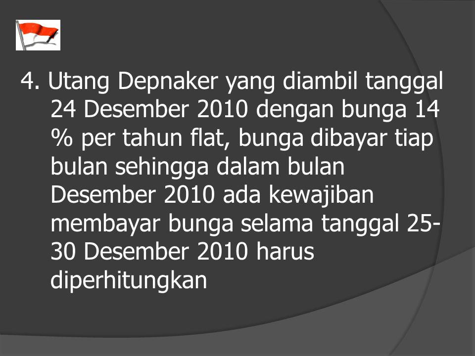 4. Utang Depnaker yang diambil tanggal
