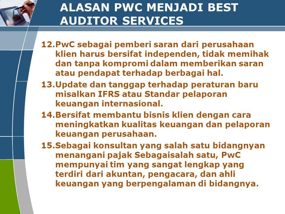 ALASAN PWC MENJADI BEST AUDITOR SERVICES