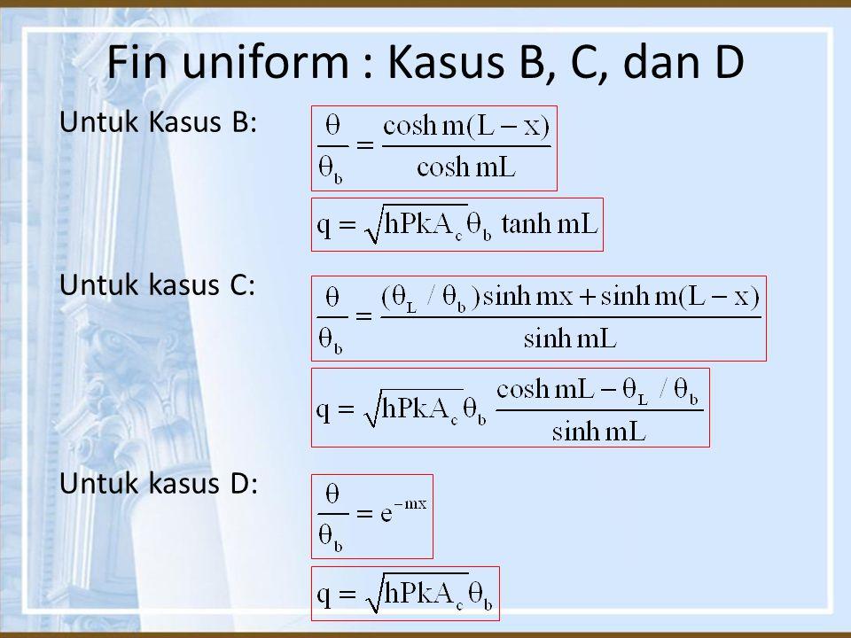 Fin uniform : Kasus B, C, dan D