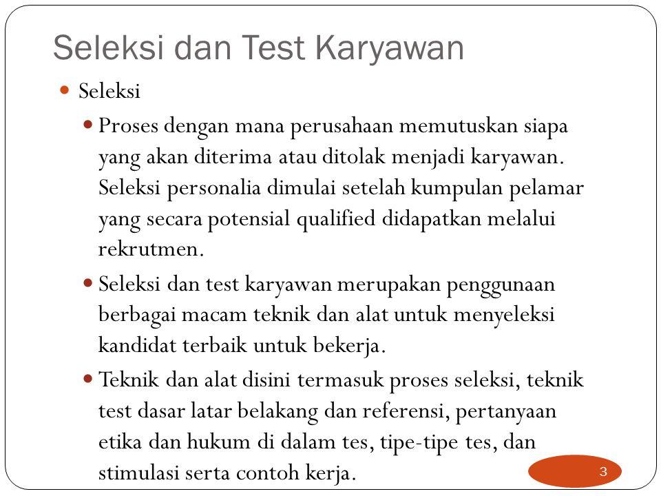 Seleksi dan Test Karyawan