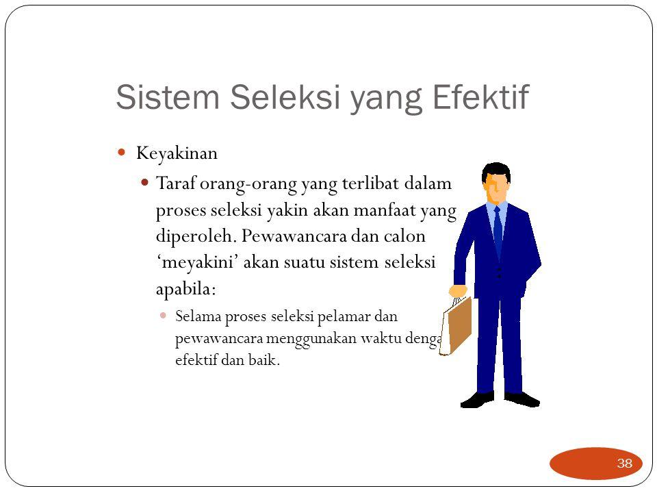 Sistem Seleksi yang Efektif