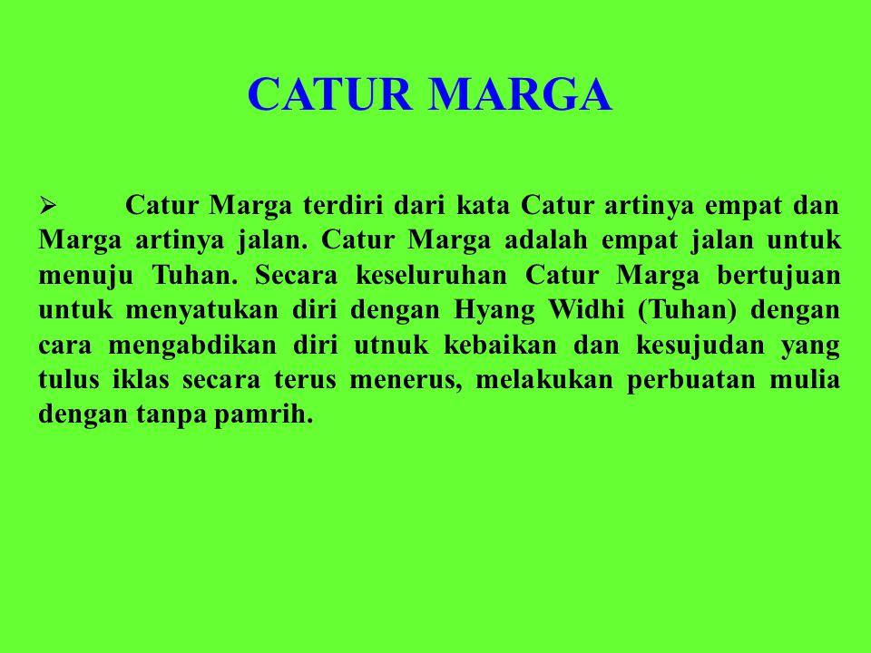 CATUR MARGA