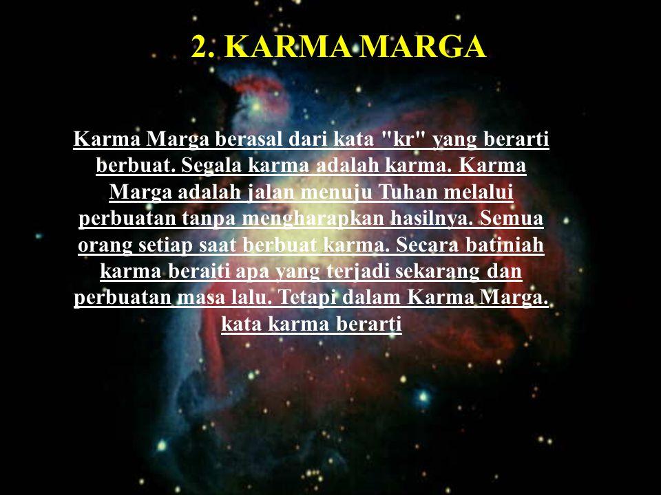 2. KARMA MARGA