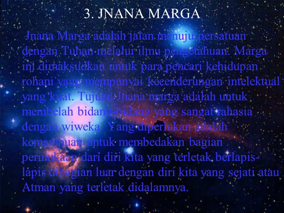 3. JNANA MARGA