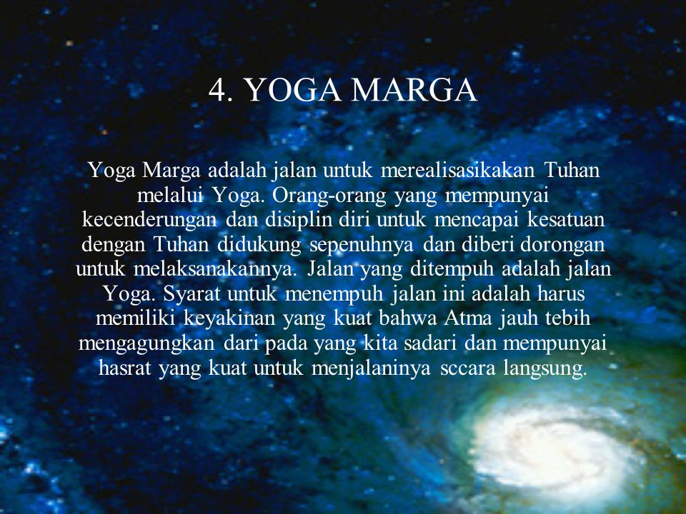 4. YOGA MARGA