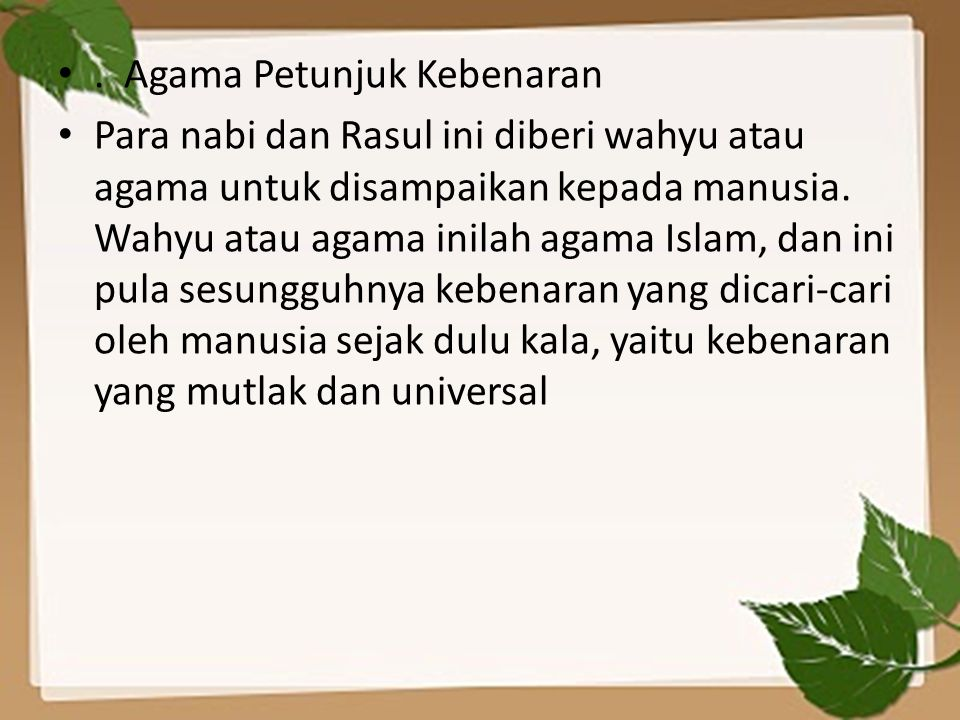. Agama Petunjuk Kebenaran