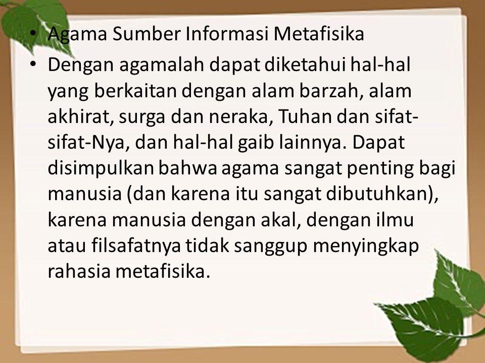 Agama Sumber Informasi Metafisika