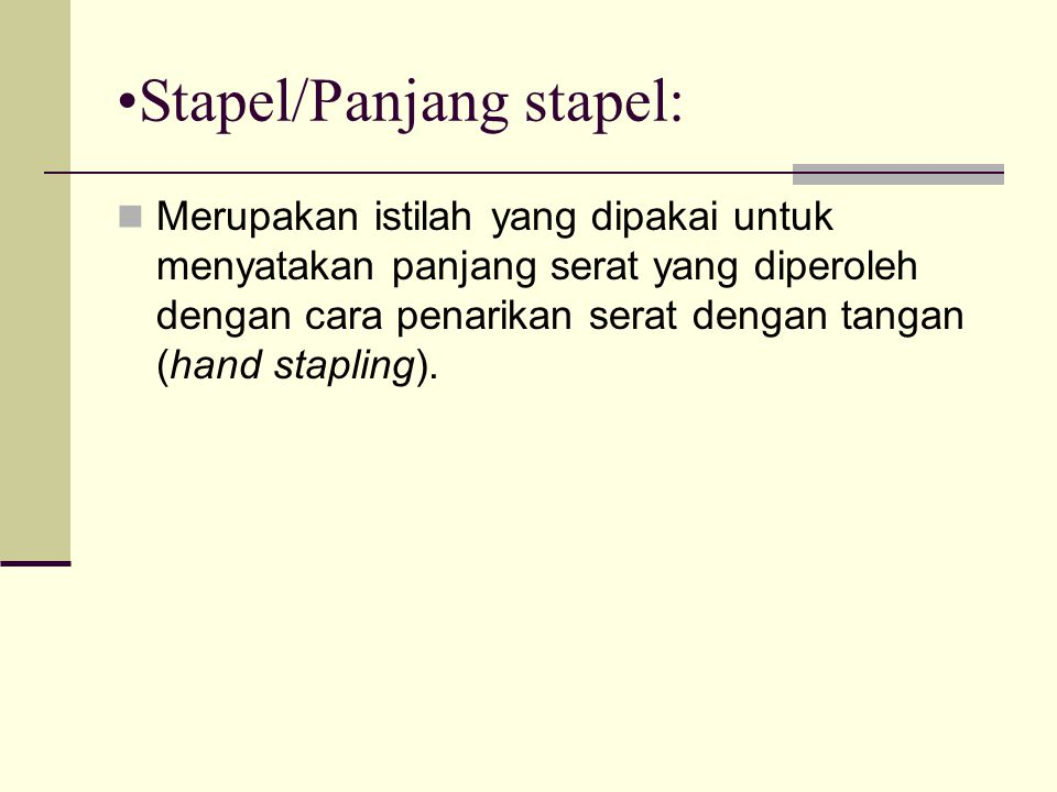Stapel/Panjang stapel: