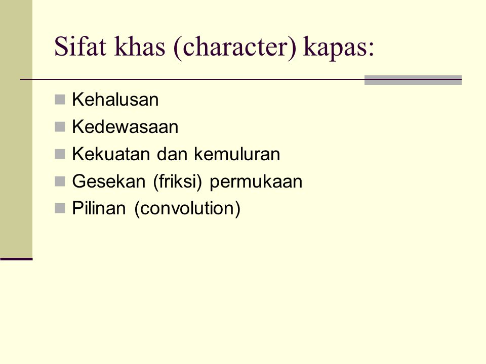 Sifat khas (character) kapas: