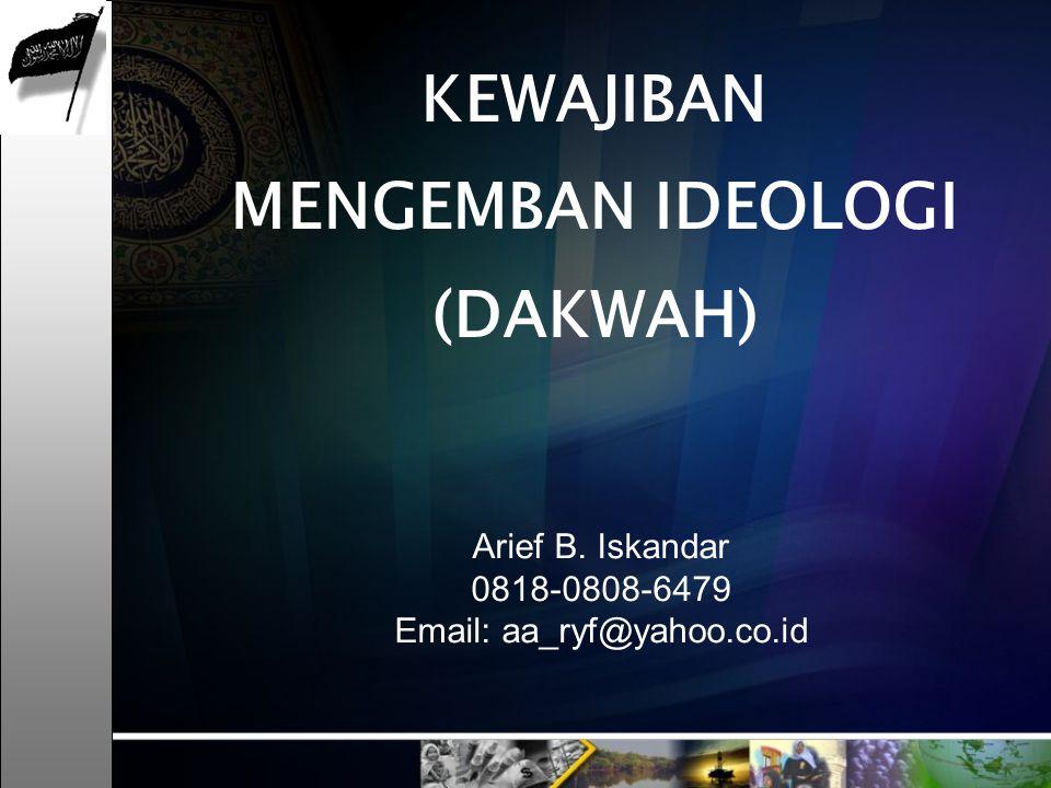KEWAJIBAN MENGEMBAN IDEOLOGI (DAKWAH)