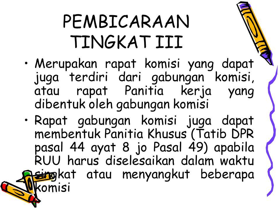 PEMBICARAAN TINGKAT III