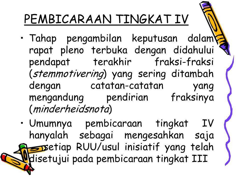 PEMBICARAAN TINGKAT IV