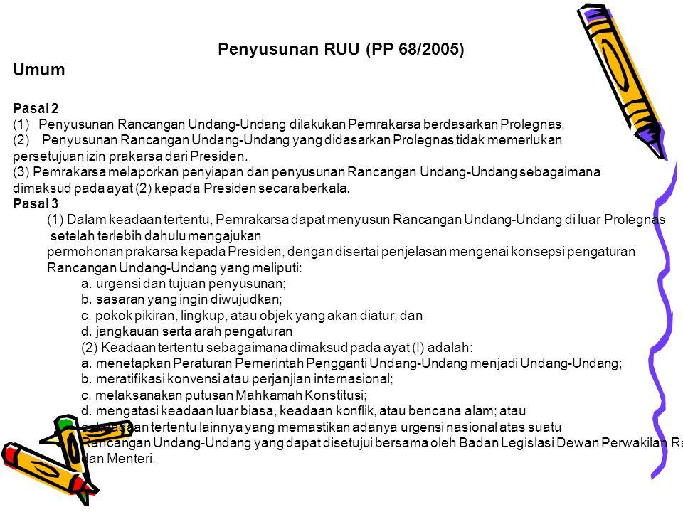 Penyusunan RUU (PP 68/2005) Umum Pasal 2