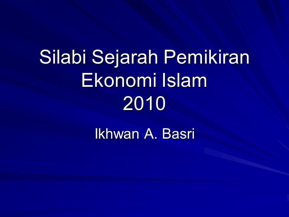Silabi Sejarah Pemikiran Ekonomi Islam 2010
