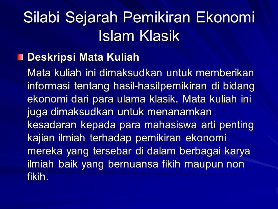 Silabi Sejarah Pemikiran Ekonomi Islam Klasik