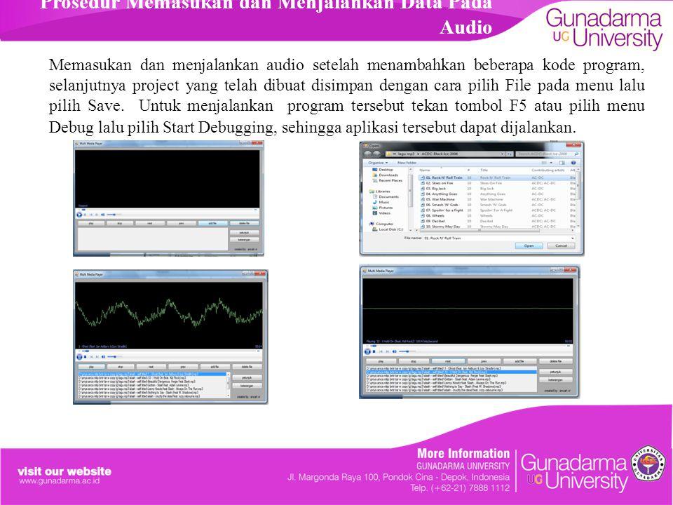 Prosedur Memasukan dan Menjalankan Data Pada Audio