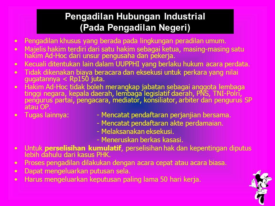 Pengadilan Hubungan Industrial (Pada Pengadilan Negeri)